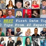 The Best First Date Tips: 40 Tips From 40 Experts