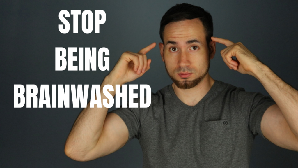 how to stop being brainwashed