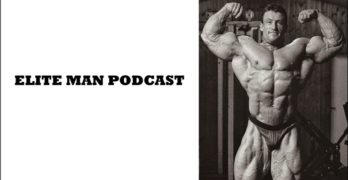 How To Build Muscle, Look Incredible, And Feel Even Better – Dorian Yates (Ep. 184)